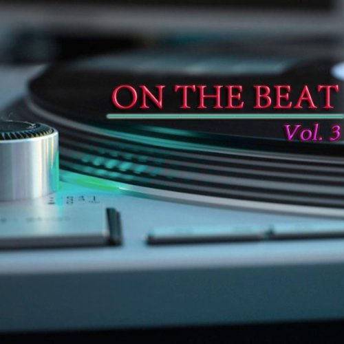 On the Beat Vol. 3
