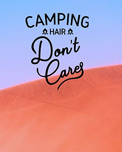 Camping Hair Don\'t Care: 100 page 8x10 family camping journal with many featured prompts. Red & blue cover design