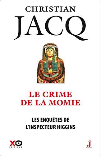 Les enquêtes de l'inspecteur Higgins - tome 1 Le crime de la momie: 01 (French Edition)