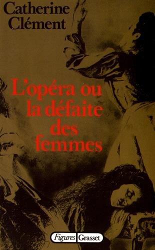 L'opéra ou la défaite des femmes