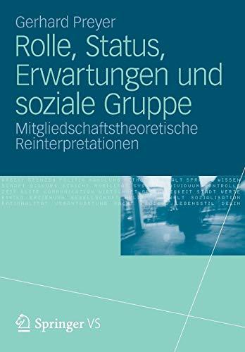Rolle, Status, Erwartungen und soziale Gruppe: Mitgliedschaftstheoretische Reinterpretationen