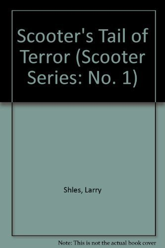 scooters-tail-of-terror-a-fable-of-addiction-and-hope-scooter-series-no-1-by-larry-shles-1993-09-01