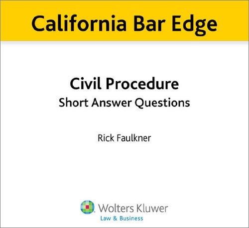 California Bar Edge: California Civil Procedure Short Answer Questions for the Bar Exam (English Edition) (California Bar Edge)