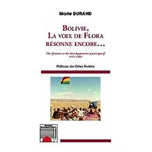 Bolivie, la voix de Flora résonne encore... Des femmes et du développement participatif (1971-1985)