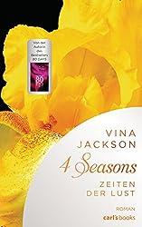 4 Seasons - Zeiten der Lust: Roman Band 1