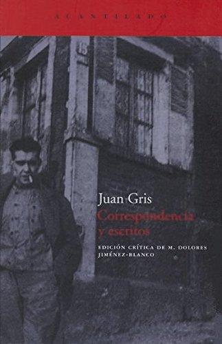 Correspondencia y escritos (El Acantilado) por Juan Gris