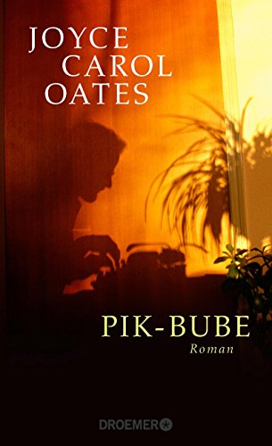 Joyce Carol Oates: Pik-Bube
