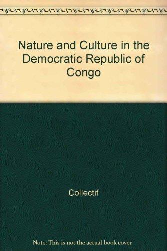 Nature and Culture in the Democratic Republic of Congo