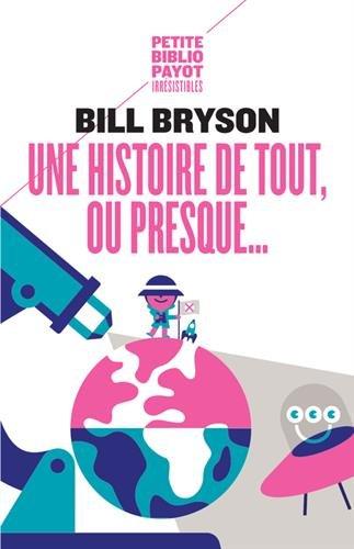 Une histoire de tout, ou presque... par Bill Bryson