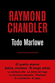 Todo Marlowe par Raymond Chandler