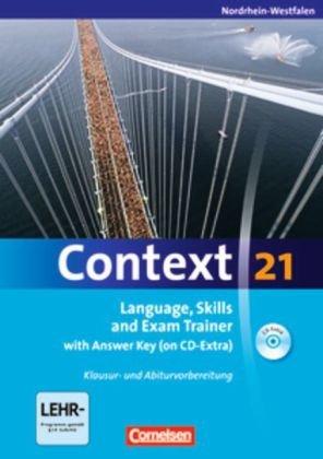 Language, Skills and Exam Trainer: Klausur- und Abiturvorbereitung. Workbook mit CD-Extra - Mit Answer Key. CD-Extra mit Hörtexten und Vocab Sheets