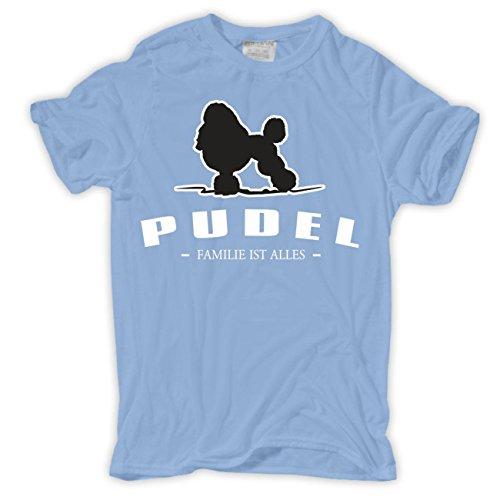 Männer und Herren T-Shirt Pudel - Familie ist alles Größe S - 8XL Hellblau
