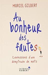"""Afficher """"Au bonheur des fautes"""""""
