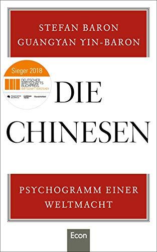 Die Chinesen: Psychogramm einer Weltmacht - Chinese