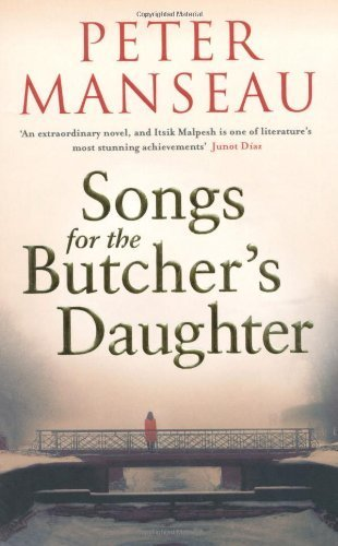Songs for the Butcher's Daughter by Peter Manseau (2010-02-04)