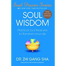 Soul Wisdom: Practical Soul Treasures to Transform Your Life (Soul Power) (English Edition)