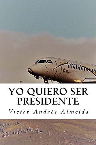Yo Quiero Ser Presidente