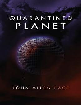 Quarantined Planet par [Pace, John Allen]