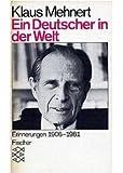 Ein Deutscher in der Welt: Erinnerungen 1906-1981