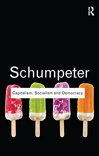 Capitalism, Socialism and Democracy (Routledge Classics)