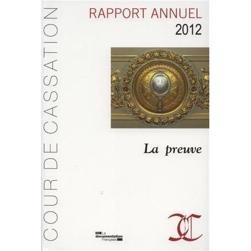 Rapport annuel 2012 de la Cour de cassation - La preuve