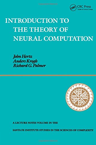 Introduction To The Theory Of Neural Computation (Santa Fe Institute Studies in the Sciences of Complexity) por John A. Hertz