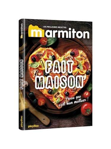 Les meilleures recettes Marmiton - Fait maison par Collectif