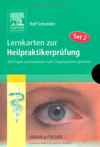 Lernkarten zur Heilpraktiker-Prüfung : Lernkarten zur Heilpraktikerprüfung Set 2: 300 Fragen und Antworten nach Organsystem geordnet -