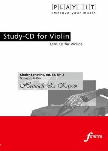Play It - Study-Cd For Violin: Heinrich E. Kayser, Kinder-Sonatine Op. 58, Nr. 2, G Major / G-Dur