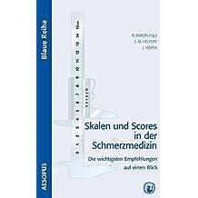 Skalen und Scores in der Schmerzmedizin (Blaue Reihe)