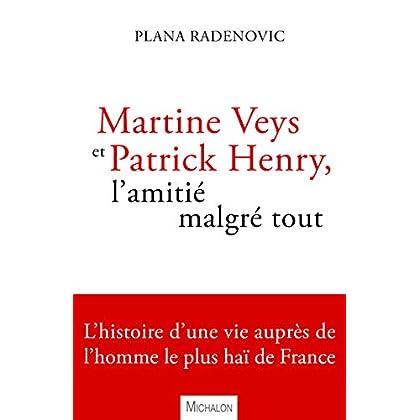 Martine Veys et Patrick Henry, l'amitié malgré tout