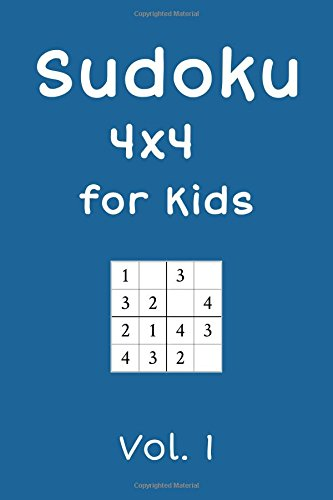Sudoku 4x4 for Kids: 240 Sudokus, Vol. 1