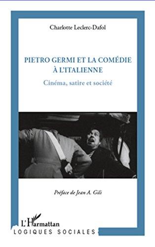 pietro-germi-et-la-comdie--l-39-italienne-cinma-satire-et-socit
