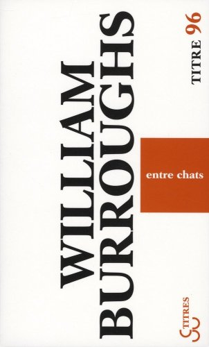 Entre chats par William Burroughs