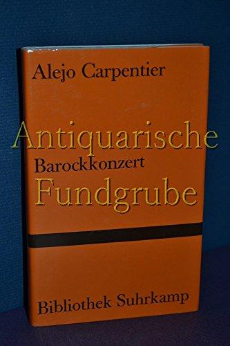 Barockkonzert. Novelle. Aus dem Spanischen von Anneliese Botond. - bibliothek suhrkamp 508 -