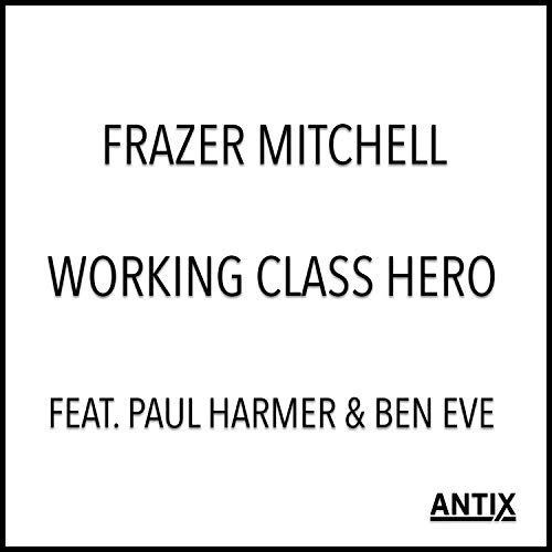 Working Class Hero (feat. Paul...