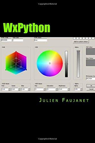 WxPython: Créez des interfaces graphiques facilement en Python par Julien Faujanet