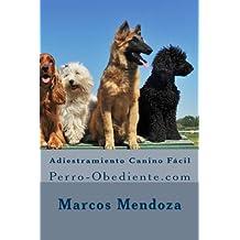 Adiestramiento Canino Fácil: Perro-Obediente.com
