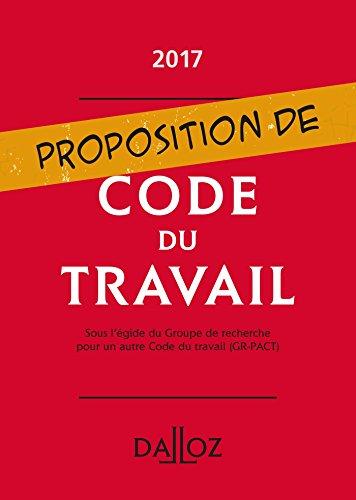 Proposition de code du travail - Nouveauté par Collectif