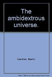 Ambidextrous Universe