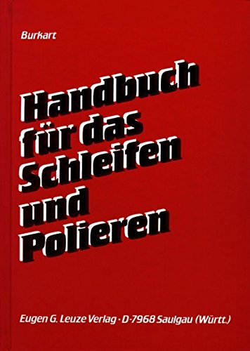 Handbuch für das Schleifen und Polieren