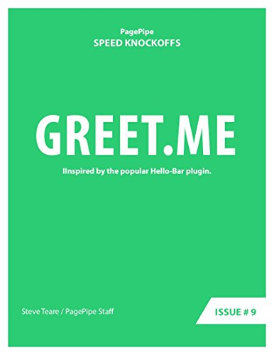 GREET.ME: Speed Clone: Inspired by the popular Hello-Bar plugin. (Speed Plugin Clones Book Book 9) (English Edition)