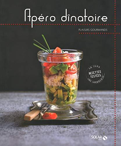 Apéros dînatoires - Plaisirs gourmands par Estérelle Payany