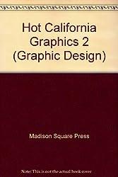 Hot California Graphics 2 (Graphic Design)