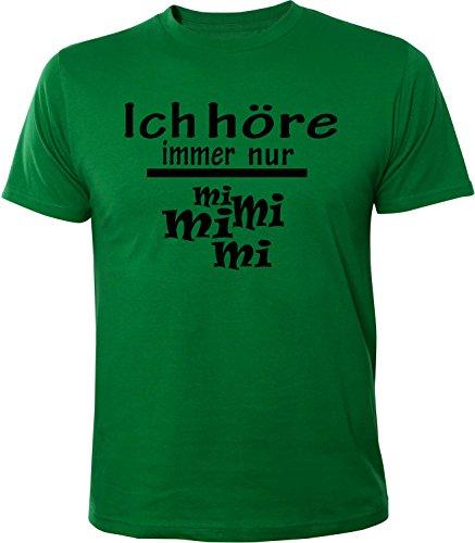Nur Grünen T-shirt (Mister Merchandise Herren Men T-Shirt Ich Höre Immer Nur - MI MI MI Tee Shirt Bedruckt Grün)