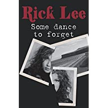 Some Dance to Forget