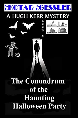 Haunting Halloween Party (The Hugh Kerr Mystery Series Book 10) (English Edition) ()