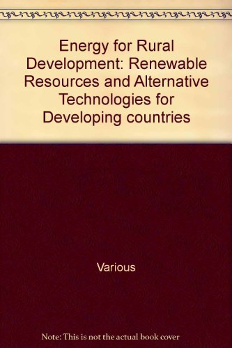 energy-for-rural-development-renewable-resources-and-alternative-technologies-for-developing-countri