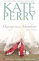 Dancing on a Moonbeam: Part 3 (Bedford Falls) (English Edition)
