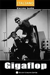 Gigaflop (Teatro d'autore Vol. 4)